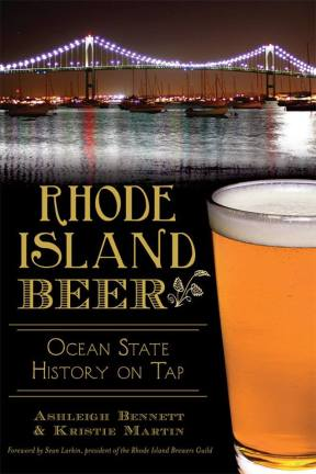 Rhode Island Beer: Ocean State History on Tap
